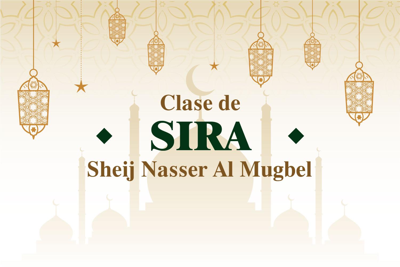 clases virtuales Sira con el Sheij Nasser Al Mugbel